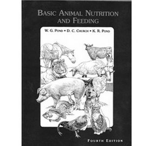 Basic Animal Nutrition and Feeding - 4th Edition